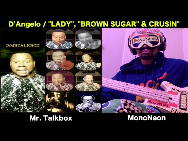 MonoNeon Mr. Talkbox Play D'Angelo