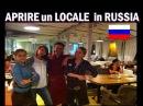 APRIRE UN LOCALE IN RUSSIA costi tasse e consigli di chi lo ha gia' fatto