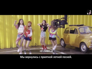 [jbp] blackpink – 'as if it's your last' m/v behind the scenes preview  [рус. саб]