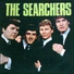 The Searchers - When You Walk in the Room