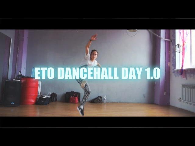 ETO DANCEHALL DAY 1.0 - IRA GRINCHENKO