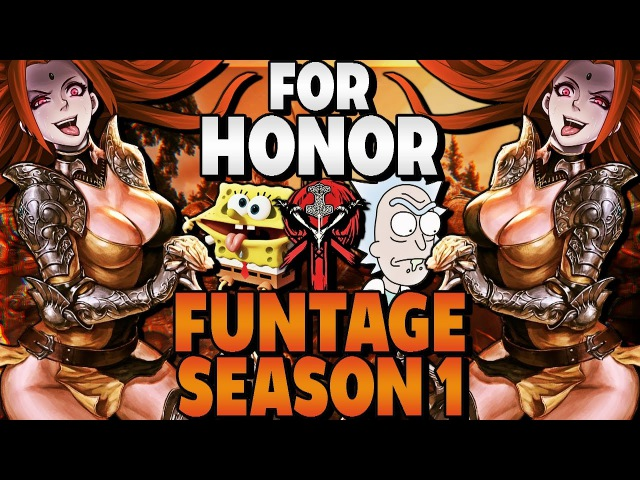 For Honor Funtage Season 1 Pt1-4 (Funny Moments)