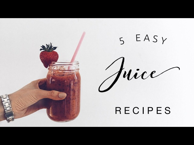 LAZY GIRLS GUIDE TO BEING HEALTHY   JUICE RECIPES   Danielle Peazer