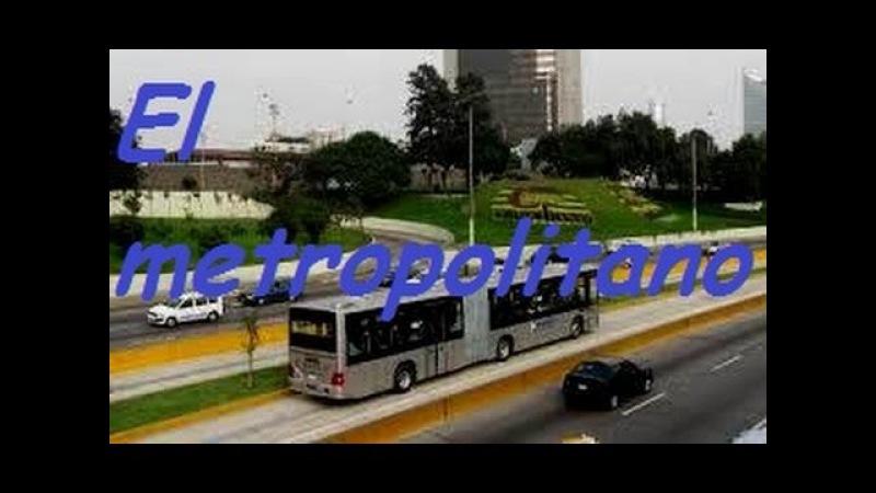 El Metropolitano - Sistema de transporte de Lima