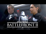 Star Wars Battlefront 2 Single Player Story Trailer with Gameplay - Behind the Story