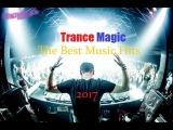 Trance Magic !!! The Best Music Hits !!! Super Trance !! 145