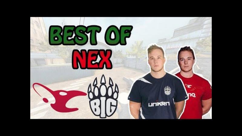 CS:GO - BEST OF nex (BIG PLAYS, NICE CLUTCHES, SICK SHOTS AND MORE) [HD]