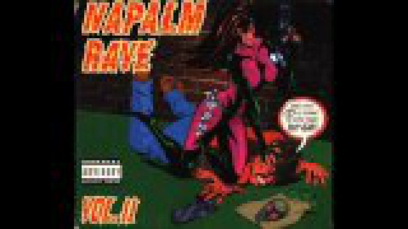 NAPALM RAVE VOL. II [FULL ALBUM 14716 MIN] 1995 HD HQ HIGH QUALITY
