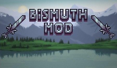 Bismuth Mod 1.0.0 [tModLoader 0.9.1][1.3.4.4]