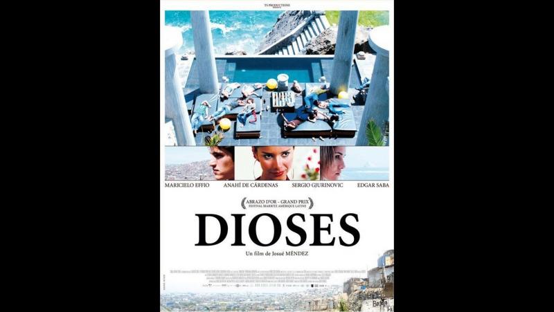 Боги \ Dioses (2008) Перу, Аргентина, Франция, Германия