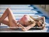 Alchemist Project - Viva Carnival (Radio Edit)