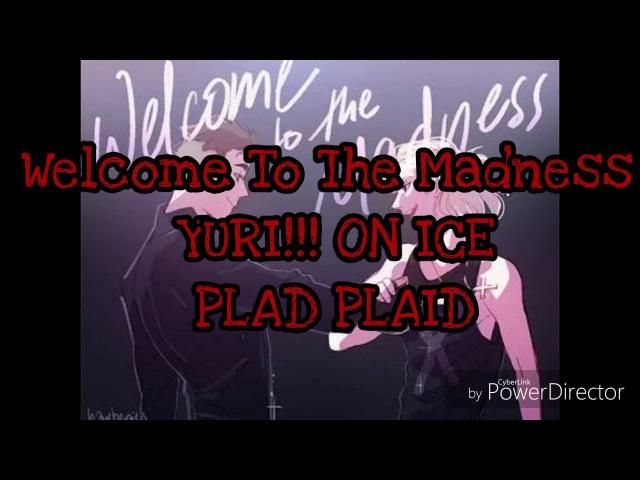 Manga Welcome To The Madness / YURI PLISETSKY (extra Bluray 6)