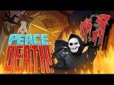 Peace, Death! #5 #Жнец и 300 спартанцев