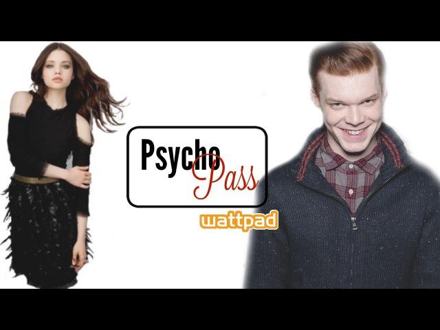 Psycho-Pass ll India Eisley Cameron Monaghan » Freewka.com - Смотреть онлайн в хорощем качестве