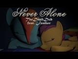 SFM PMV Never Alone (TheDashDub ft. Feather)