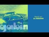 Gabin - La Maison - GABIN #01