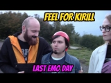 Feel For Kirill - last emo day (movie 3)