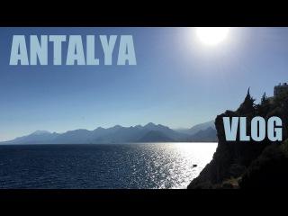 Турция, Анталия - Прогулка по городу - VLOG - Antalya - Turkey 2016 [IVAN LIFE]