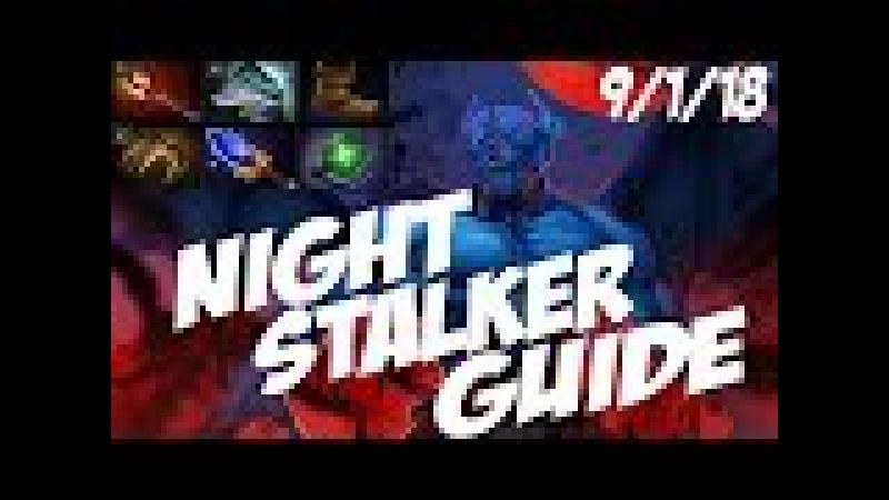 Dota 2 Guide Night Stalker - КРАДУЩИЙСЯ В НОЧИ (Роум)