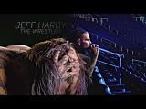 Jeff Hardy  The Wrestler