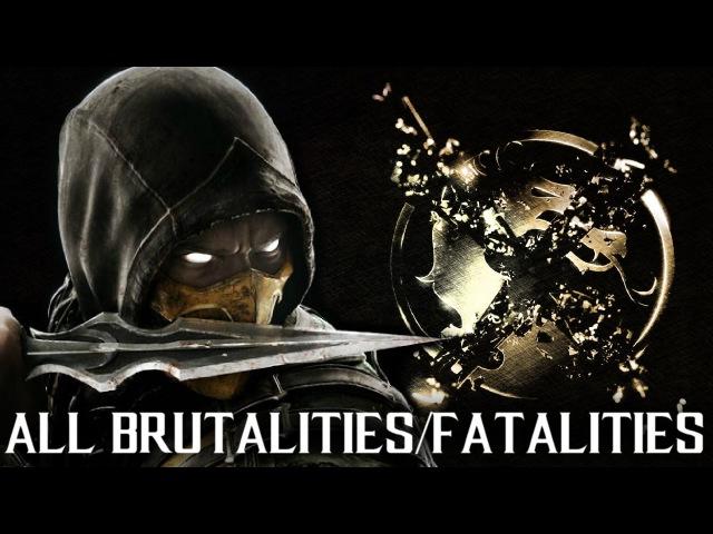 MKX Scorpion - All Brutalities and Fatalities - Mortal Kombat X Scorpion Gameplay