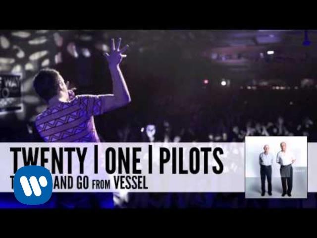 Twenty one pilots: The Run And Go (Audio)
