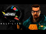 Обзор Half-Life (Retrospect Review)