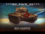 Обзор M24 Chaffee  танк V уровня No_Face_32  2 game