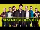 """Seven Psychopaths, 2012 (""""Семь психопатов"""" на английском с субтитрами)"""