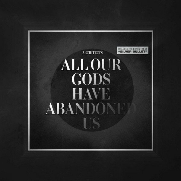Architects - All Our Gods Have Abandoned Us