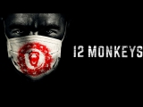 12 обезьян 12 Monkeys США 2015 сериал трейлер на русс