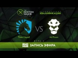 Team Liquid vs Ad Finem, Boston Major Qualifiers - Europe Playoff - Game 2 [v1lat, GodHunt]