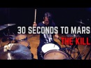 30 Seconds To Mars - The Kill Matt McGuire Drum Cover