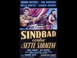 Синбад и семь сарацинов  Simbad contro i sette saraceni - приключенческий фильм
