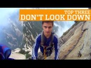 TOP THREE DON'T LOOK DOWN - EXTREME HEIGHTS | PEOPLE ARE AWESOME