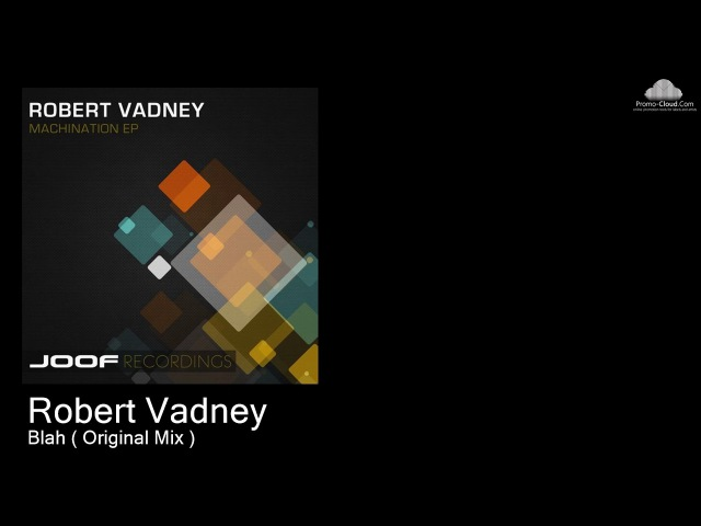 JOOF 276 Robert Vadney - Blah ( Original Mix ) [Various]
