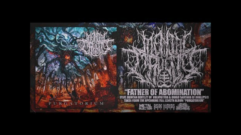 MENTAL CRUELTY - FATHER OF ABOMINATION (FT. DUNCAN BENTLEY DIOGO SANTANA) [SINGLE] (2017) SW EXCL