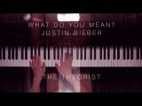 Justin Bieber - What Do You Mean  The Theorist Piano Cover