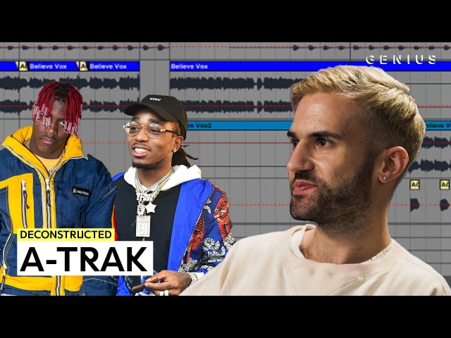 The Making Of A-Traks Believe Feat. Lil Yachty Quavo | Deconstructed