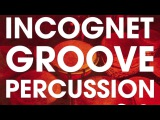 Incognet Groove Percussion Samples ( Kryder, Groove Cartel Samples)