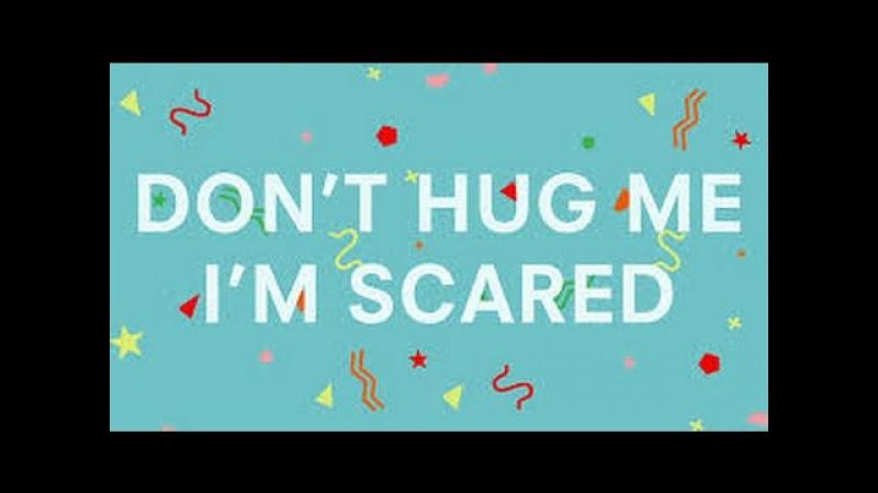 Dont Hug Me Im Scared 1 - 6