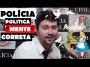 POLÍCIA POLITICAMENTE CORRETA