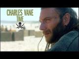 (Black Sails) Charles Vane  TIME