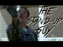 TWD Negan The Stand Up Guy