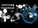 Deftones-Passenger-Johnkew Drum Cover