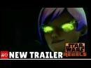 Brand New Star Wars Rebels Trailer