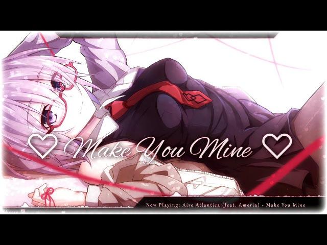 Nightcore - Make You Mine