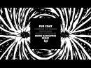 Fur Coat - Desire Of Mine (Ruede Hagelstein Remix)