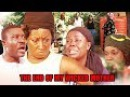 The End of My Wicked Mother - #NIGERIA MOVIES 2017 LATEST | AFRICAN MOVIES 2017 LATEST