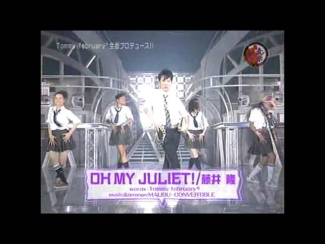 【激レア】Oh My Juliet! 音楽戦士Music Fighter 2005. 10. 21 O.A.